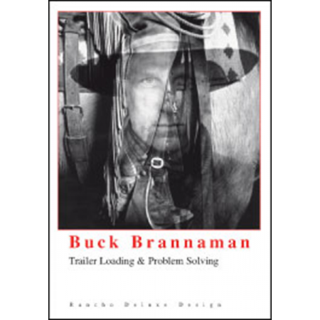 Buck Brannaman - DVD - Trailer Loading & Problem Solving